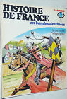 LAROUSSE HISTOIRE DE FRANCE EN BANDES DESSINEES N°7 1977 EO CHEVALERIE LE BEL