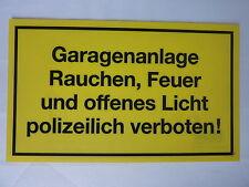 """Schild """"Garagenanlage  Rauchen, Feuer und offenes Licht... """" PVC"""