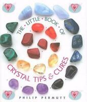 The Little Book of Crystal Tips and Cures by Philip Permutt Hardcover Like New