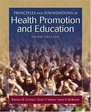 PRINCIPLES AND FOUNDATIONS OF HEALTH PROMOTION AND EDUCATION. 3rd Ed. Cottrell.