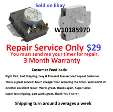 W10185970 Dryer Timer Repair Service, Read all description before purchasing!!