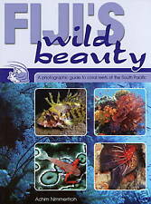 FIJI'S WILD BEAUTY, A photographic guide to coral reefs