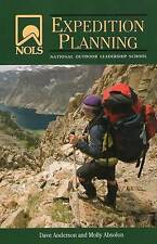 NOLS Expedition Planning by Molly Absolon, Dave Anderson (Paperback, 2011)
