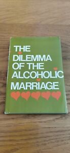 Dilemma of the Alcoholic Marriage by Al-Anon Family Group Hardback Book The