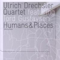 Drechsler Ulrich / Quartet - Humans & Lieux Neuf CD