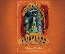 The Girl Who Raced Fairyland All the Way Home by Catherynne Valente (2016) 8 CDs
