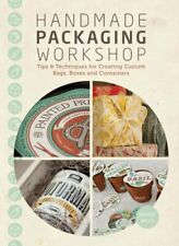 Handmade Packaging Workshop  Tips  Tools   Techniques for Creating Cu