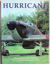 Hurricane - RAF Fighter : Air Vice Marshal Ron Dick, Photos Dan Patterson