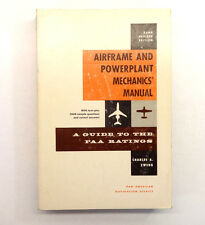 Airframe And Powerplant Mechanics' Manual by Charles Zweng; 22nd Edition 1965