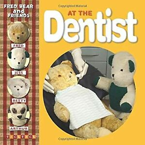 At the Dentist (Fred Bear and Friends), Melanie Joyce, Used; Good Book