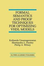 Formal Semantics and Proof Techniques for Optimizing VHDL Models by...