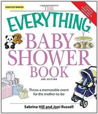 The Everything Baby Shower Book: Throw a memorable event for mother-to-be by Sab
