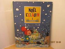Noel et L'Elaoin par Stibane et Serdu Le Journal de Spirou mini-récit  EO 1990