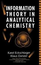 Information Theory in Analytical Chemistry (Chemical Analysis: A Serie-ExLibrary