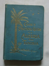 """COOK""""S PRACTICAL GUIDE TO ALGERIA & TUNISIA with Maps / Plans / Travel / 1908."""