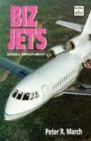 (Good)-Biz Jets (Ian Allan abc) (Paperback)-March, Peter R.-071102426X