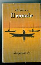 TRAVEN BERICK IL CANALE LONGANESI 1961 I° EDIZ. LA GAJA SCIENZA 168