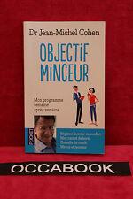Objectif minceur : Mon programme semaine après semaine - Jean-Michel COHEN
