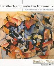 Handbuch zur deutschen Grammatik: Wiederholen und anwenden by Rankin, Jamie; We
