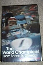 The World Champions From Farina To Stewart 1974 book Pritchard Auto/Motor Racing
