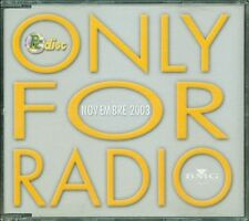 Only For Radio Novembre 2003 - Madonna/Britney Spears/Lucio Dalla/Venditti Cd M