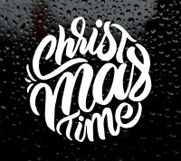 2 X CHRISTMAS TIME DECAL LOGO FOR WALL WINDOW BAUBLE VINYL STICKER FUNNY