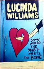 LUCINDA WILLIAMS Down Where The Spirit Meets The Bone Ltd Ed RARE New Poster!
