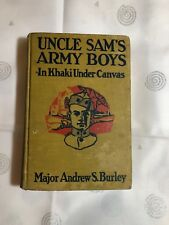 UNCLE SAM'S ARMY BOYS with Old Glory in Mexico by Maj. Andrew S. Burley Donohue