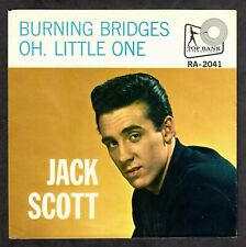 Jack Scott 1960 Top Rank 45rpm Picture Sleeve Burning Bridges b/w Oh, Little One