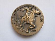 Paul Revere's Midnight Ride , Longines Wittnauer , Bronze Medal , #  D 112