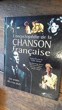 l'encyclopédie de la chanson française des années 40 à nos jours