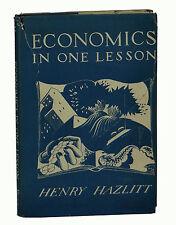 ECONOMICS IN ONE LESSON Henry Hazlitt ~ First UK Edition 1947 ~ 1st Ayn Rand
