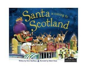 Santa is Coming to Scotland by Steve Smallman (Hardback, 2012)