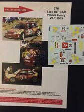 DECALS 1/43 CITROEN SAXO KIT CAR PATRICK HENRY RALLYE DU VAR 1999 RALLY WRC
