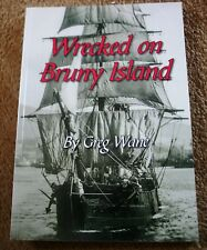 WRECKED ON BRUNY ISLAND Greg Wane Tasmanian shipwreck history book NEW