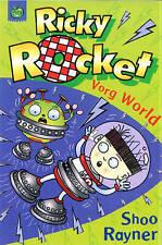 Vorg World (Ricky Rocket), Rayner, Shoo, Very Good Book