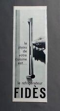 PUB PUBLICITE ANCIENNE ADVERT CLIPPING 220917 / RÉFRIGÉRATEUR FIDÈS LE JOYAU DE