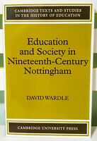Education and Society in Ninteenth-Century Nottinghame! Book by David Wardle!