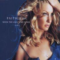 Faith Hill When the lights go down (2003) [Maxi-CD]