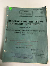 Directions For The Use Of Artillery Instruments Pamphlet No 21 With Amendments