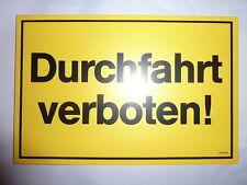 """Verbotsschild- """"Durchfahrt verboten!"""""""