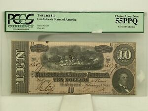 T-68 1864 $10 Confederate States Of America Note PCGS Choice About New 55 PPQ