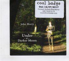 (HT383) John Murry, Under A Darker Moon - 2017 DJ CD