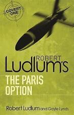 Robert Ludlum's the Paris Option by Gayle Lynds, Robert Ludlum, Book, New PB