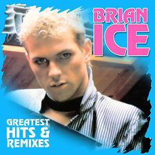 CD Brian Ice Greatest Hits and Remixes 2CDs