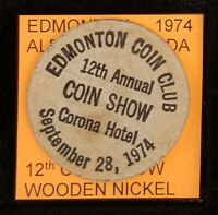 1974 12th ANNUAL COIN SHOW EDMONTON ALBERTA CANADA WOODEN NICKEL