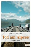 Tod am Alpsee von Wiegleb, Susanne   Buch   Zustand gut