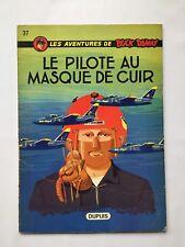BUCK DANNY LE PILOTE AU MASQUE DE CUIR 37 / BD EO 1971 / HUBINON & CHARLIER