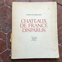 Chateaux De France Fehlt Philippe von Chris Brissac Editions Tel 1947