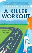 A Killer Workout: A Fat City Mystery-ExLibrary